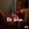 Melii - Bk Woe  Single Album
