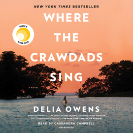 Where the Crawdads Sing (Unabridged) - Delia Owens mp3 download