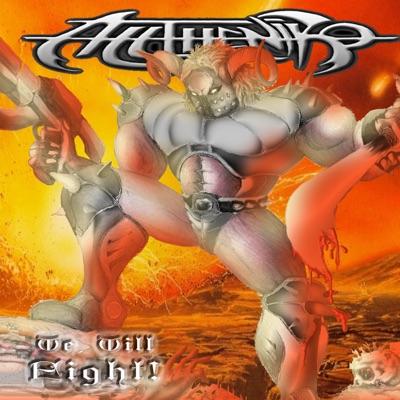 We Will Fight! - Alltheniko