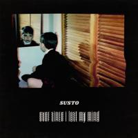SUSTO - If I Was