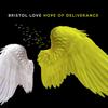 Bristol Love - Hope of Deliverance artwork