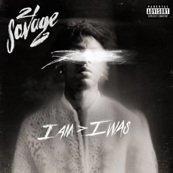 21 Savage i am > i was music review