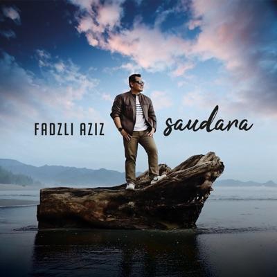 Fadzli Aziz - Saudara Mp3