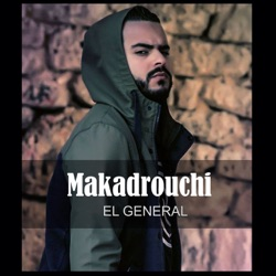 Album: Makadrouchi Single by El General - Free Mp3 Download