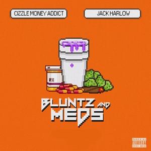 Cizzle Money Addict - Bluntz and Medz feat. Jack Harlow