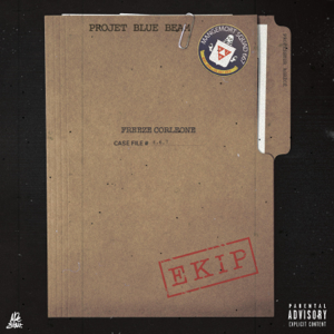 Freeze corleone - Projet Blue Beam