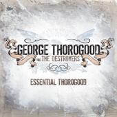Essential Thorogood (Remastered)