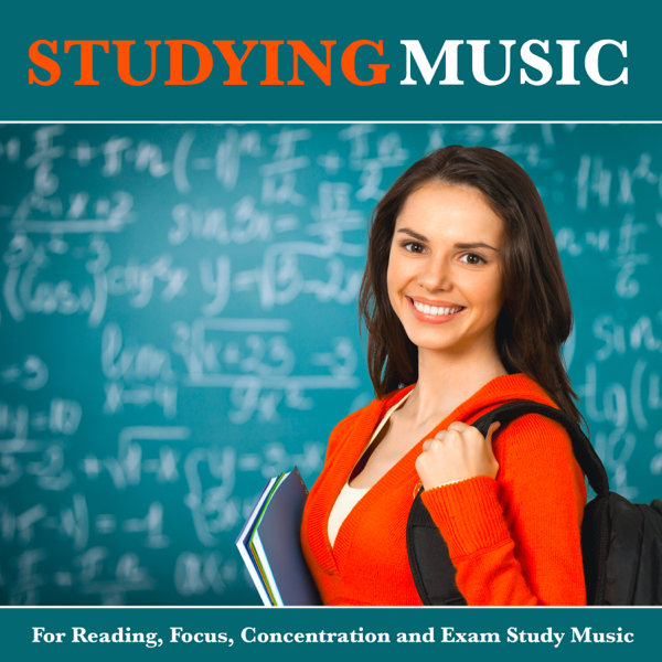 ‎Studying Music For Reading, Focus, Concentration and Exam Study Music by  Studying Music, Music for Reading & Piano For Studying