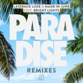Paradise (feat. Bright Lights) [Remixes] - EP