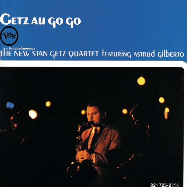 The New Stan Getz Quartet Ft. Astrud Gilberto - It Might As Well Be Spring
