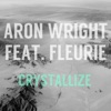 Crystallize feat Fleurie Single