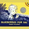 Blueberries For Sal (Unabridged)