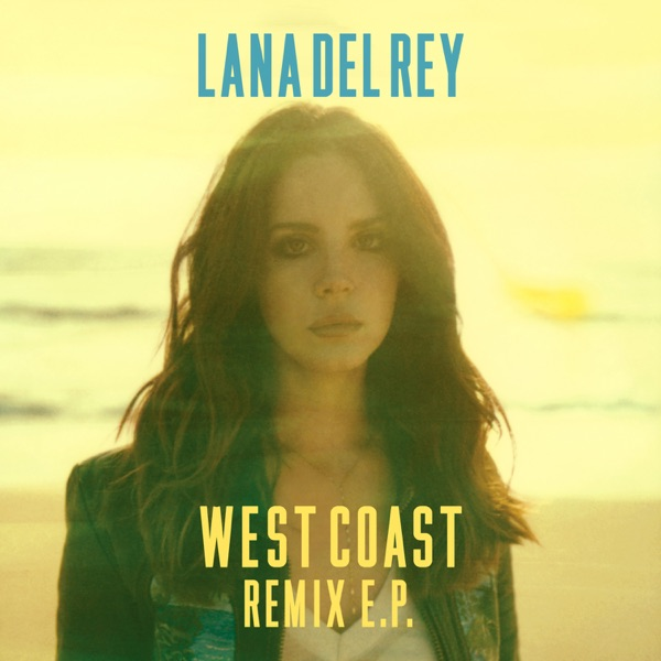 West Coast (Remix EP)