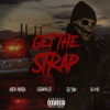 Get the Strap feat Casanova 6ix9ine 50 Cent Single