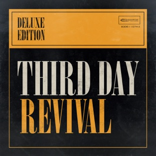 Revival (Deluxe Edition) – Third Day
