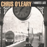 Chris O'Leary - She Ain't Coming Back