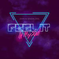 Zemyu & General Steel - Feel It in My Soul artwork