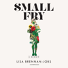 Lisa Brennan-Jobs - Small Fry (Unabridged)  artwork