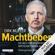 Dirk Müller - Machtbeben: Die Welt vor der größten Wirtschaftskrise aller Zeiten