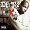 DMX - What These Bitches Want (feat. Sisqó)  artwork