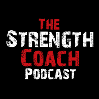 The Strength Coach Podcast | Interviews with the Top Strength Coaches, Fitness Pros, Nutritionists and Fitness Business Coach podcast