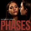 Mackenzie Ziegler - Phases  artwork
