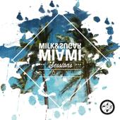 Milk & Sugar Miami Sessions 2018