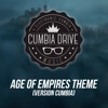 Age of Empires Theme (Version Cumbia) by Cumbia Drive iTunes Track 1