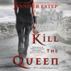 Jennifer Estep - Kill the Queen  artwork