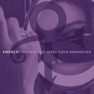 Prince - Indigo Nights / Live Sessions