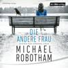 Michael Robotham - Die andere Frau: Joe O'Loughlins 11 artwork