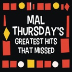Mal Thursday and the Cheetahs - Try It My Way