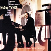 McCoy Tyner Trio - You'll Never Get To Heaven (If You Break My Heart)