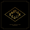 Verschiedene Interpreten - Babylon Berlin (Music from the Original TV Series) Grafik
