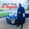 Gjiko - Si Bugatti (feat. Skerdi) artwork