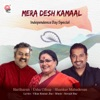 Mera Desh Kamaal Single