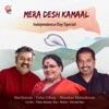 Mera Desh Kamaal Single