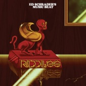 Ed Schrader's Music Beat - Riddles