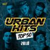 Verschillende artiesten - Urban Hits Top 50: 2018 kunstwerk