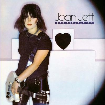 Bad Reputation (Expanded Edition) - Joan Jett
