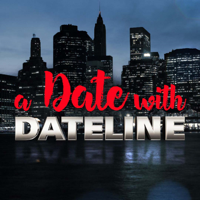 A Date With Dateline podcast
