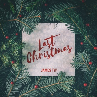 James TW – Last Christmas – Single [iTunes Plus AAC M4A]