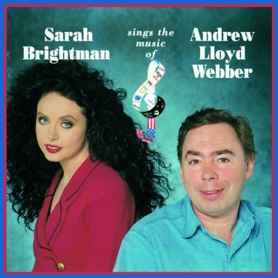 Sarah Brightman Sings the Music of Andrew Lloyd Webber - Sarah Brightman