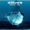 34. GOOD and EVIL / EDENへ - EP - UVERworld