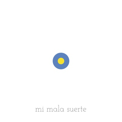 Mi mala suerte - Single - Nena Daconte