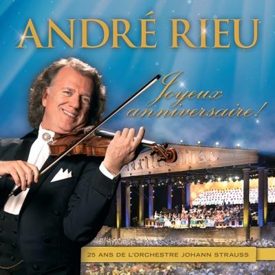 André Rieu - Joyeux anniversaire! - André Rieu