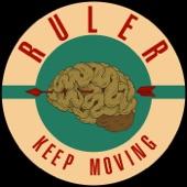 Ruler - Keep Moving