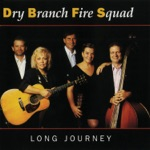 Dry Branch Fire Squad - We Believe In Happy Endings
