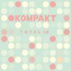 Kompakt: Total 18 - Various Artists