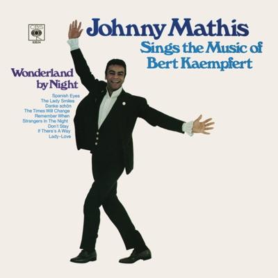 Sings the Music of Bert Kaempfert - Johnny Mathis